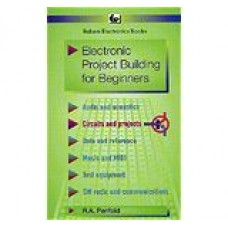 Electronic Project Building for Beginners